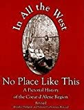 In All the West No Place Like This, Dorothy Dahlgren and Simone C. Kincaid, 0972335641
