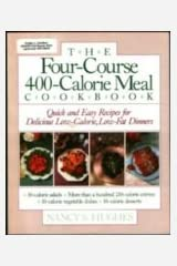 The Four-Course, 400-Calorie Meal Cookbook Paperback