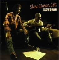 SLOW DOWN(CD)