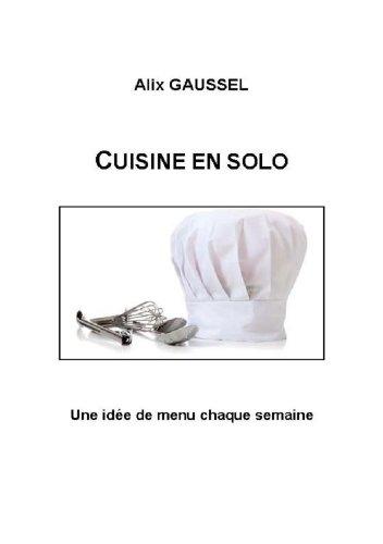 Cuisine en solo (French Edition)