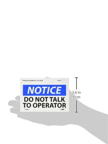 Pressure Sensitive Vinyl Legend NOTICE Blue//Black on White Pack of 5 DO NOT TALK TO OPERATOR 5 Length x 3 Height NMC N366AP OSHA Sign