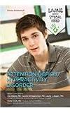 Attention--Deficit/Hyperactivity Disorder, Shirley Brinkerhoff, 1422230287