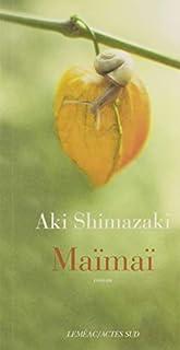 L'ombre du chardon [5] : Maïmaï, Shimazaki, Aki
