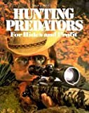 Hunting Predators for Hides and Profit, Wilf E. Pyle, 0883171317