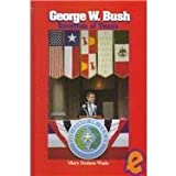 George W. Bush, Mary Dodson Wade, 0874431743
