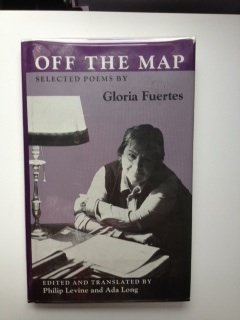 Off the Map: Selected Poems by Gloria Fuertes (Wesleyan Poetry in Translation)