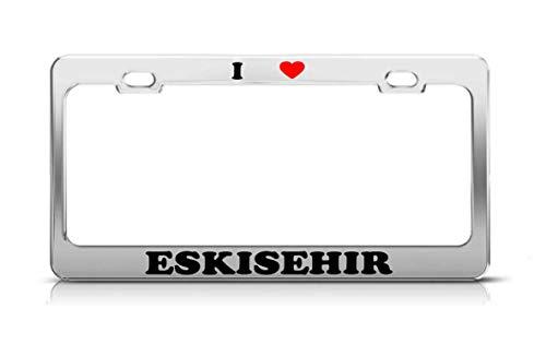 - Keliteu I Heart Eskisehir Turkey Metal Auto License Plate Frame Tag Holder