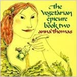The vegetarian epicure by Anna Thomas (1972-05-12)