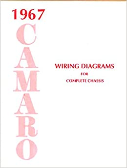 chevy camaro wiring diagram 1967 camaro complete factory wiring diagrams   schematics all 2010 chevy camaro wiring diagram 1967 camaro complete factory wiring