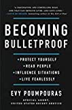 [Evy Poumpouras]-[Becoming Bulletproof]-[Hardcover]