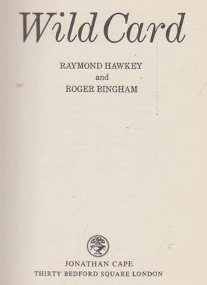Wild Card by Hawkey Raymond Bingham Roger (1975-01-16) Hardcover