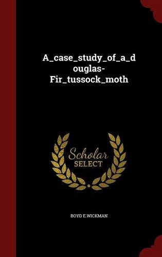Download A_case_study_of_a_douglas-Fir_tussock_moth pdf epub