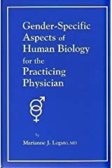 Gender-Specific Features of Human Biology for the Practicing Physician by Marianne J Legato (1997-02-11) Hardcover