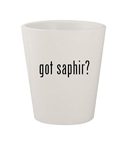 got saphir? - Ceramic White 1.5oz Shot Glass