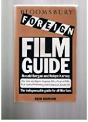 Bloomsbury Foreign Film Guide by Ronald Bergan (1992-09-09)