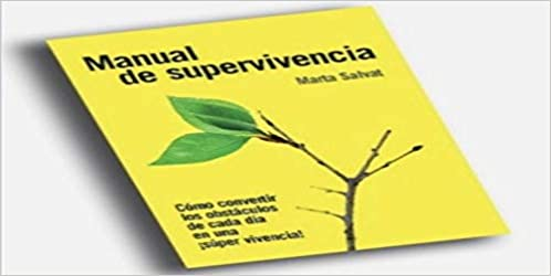 Manual De Supervivencia Marta Salvat 9789873797439 Books