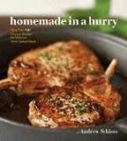 Homemade in a Hurry, Andrew Schloss, 081184899X