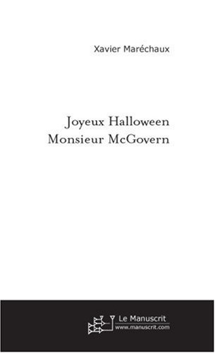 Joyeux Halloween Monsieur Mcgovern (FICTION ET LITT) (French Edition)