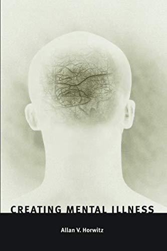 Creating Mental Illness