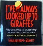 I've Always Looked up to Giraffes, Hugh Gouldthorpe and Bill Gravitt, 0971851905