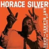 Horace Silver Trio & Art Blakey / Sabu