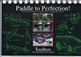 Paddle to Perfection - Toolbox, Mark B. Solomon, 1883085063