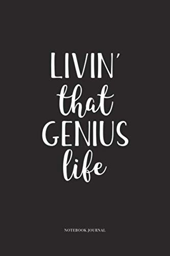 Custom Competition Bullets - Livin That Genius Life: A 6 x 9 Inch Matte Softcover Quote Diary Notebook With A Cover Slogan and 120 Blank Lined Pages