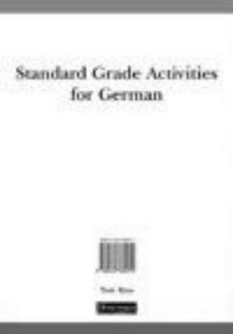 Standard Grade Activities for German (Logo! for 11-14)