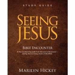 Seeing Jesus Bible Encounter Study Guide