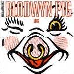 Blodwyn Pig: Lies