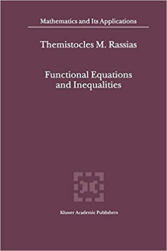 Functional Equations and Inequalities (Mathematics and Its ...
