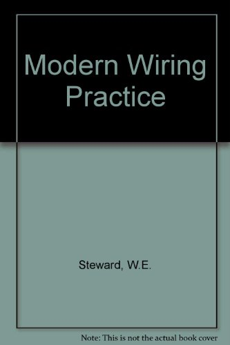Modern Wiring Practice Design and Installation