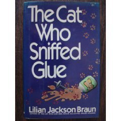 book cover of The Cat Who Sniffed Glue