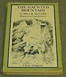 The Haunted Mountain, Mollie Hunter, 0060226668