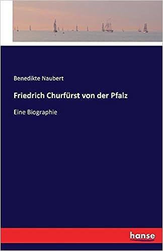 Friedrich Churfürst von der Pfalz