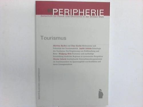 Tourismus (Peripherie / Zeitschrift für Politik und Ökonomie in der Dritten Welt)