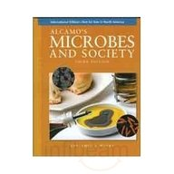 Alcamos Microbes And Society, 3Rd Edition