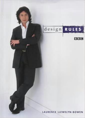 Design Rules Amazoncouk Laurence Llewelyn Bowen 9781843570837 Books