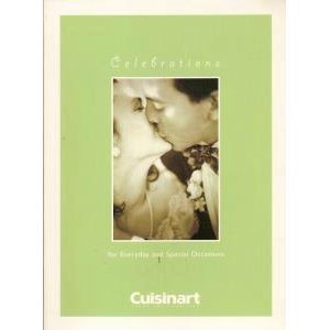 Celebrations for Everyday & Special Occasions (Cuisinart)