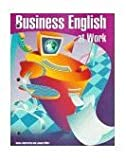 Business English at Work, Jaderstrom, Susan and Miller, Joanne, 0028025393