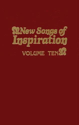 New Songs of Inspiration Volume 10: Shaped-Note Hymnal