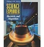 img - for Science Explorer: Electricity and Magnetism book / textbook / text book