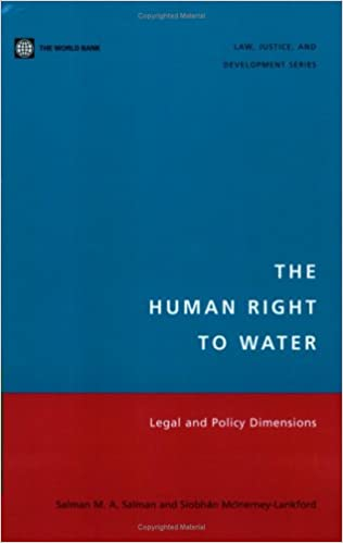 Book The Human Right to Water: Legal and Policy Dimensions (Law, Justice, and Development Series)