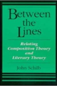 Between the Lines: Relating Composition Theory and Literary Theory