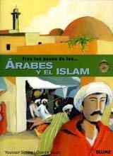 Tras los pasos de Los Árabes y el Islam: Los Árabes y el Islam (Tras los pasos...)