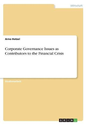 Download Corporate Governance Issues as Contributors to the Financial Crisis (German Edition) ebook