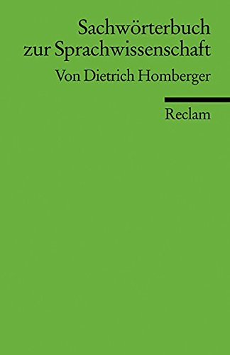 Sachwörterbuch zur Sprachwissenschaft (Reclams Universal-Bibliothek)