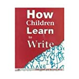 How Children Learn to Write : Insights from the New Zealand Experience, Smith, John E. and Elley, Warwick B., 1853963828