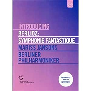 Introducing Berlioz: Symphonie Fantastique [Import]