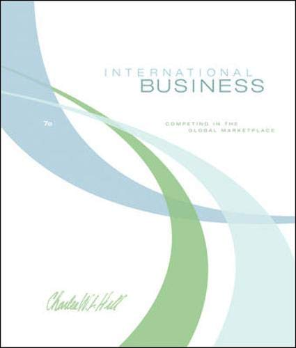 International Business: Competing in the Global Marketplace (International Business Competing In The Global Marketplace)